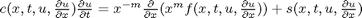 $c(x,t,u,\frac{\partial u}{\partial x}) \frac{\partial u}{\partial t} = x^{-m} \frac{\partial}{\partial x}(x^m f(x,t,u,\frac{\partial u}{\partial x})) + s(x,t,u,\frac{\partial u}{\partial x})$