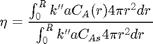 $$\eta = \frac{\int_0^R k'' a C_A(r) 4 \pi r^2 dr}{\int_0^R k'' aC_{As} 4 \pi r^2 dr}$$
